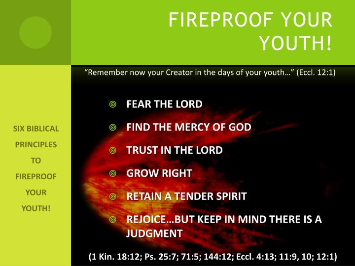 FIREPROOF YOUR YOUTH!