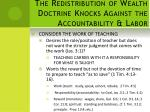 the redistribution of wealth doctrine knocks against the accountability labor