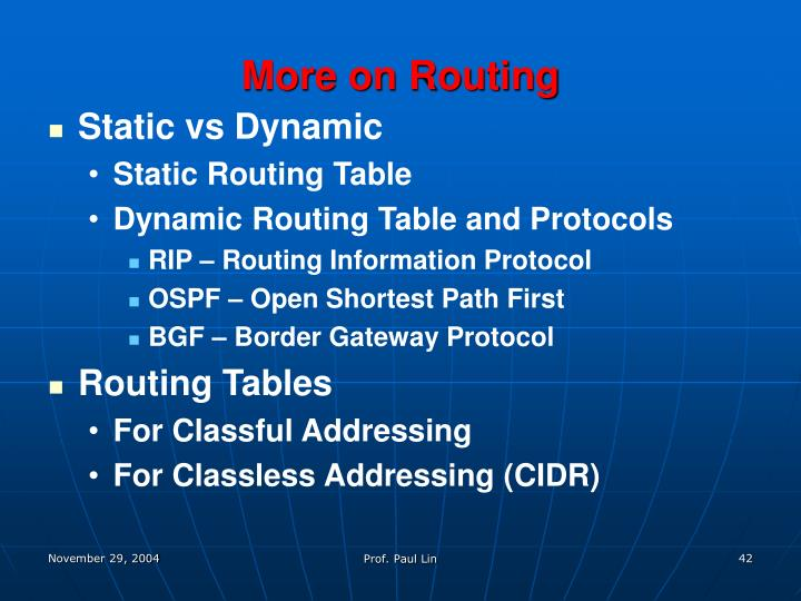More on Routing