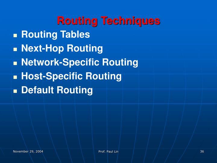 Routing Techniques