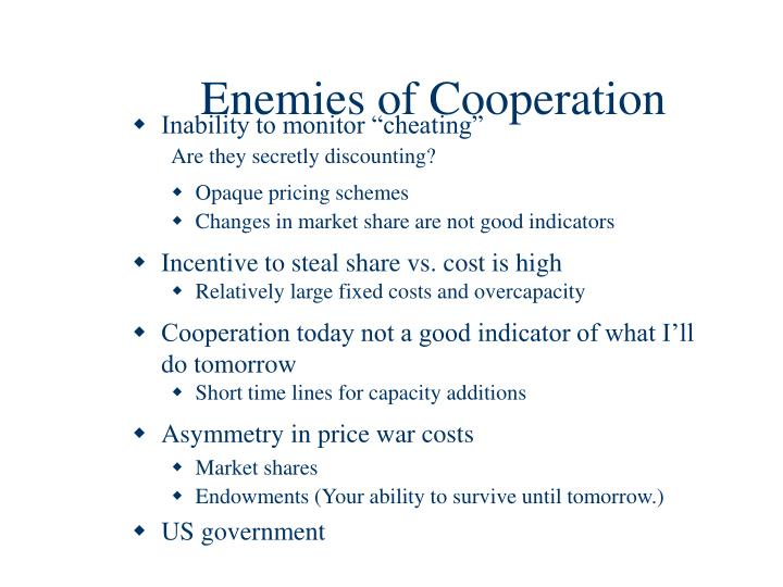 Enemies of Cooperation