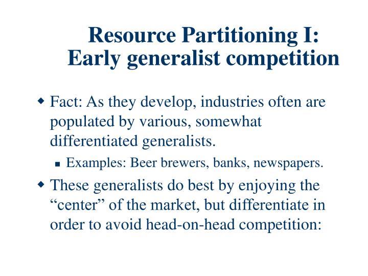 Resource Partitioning I:
