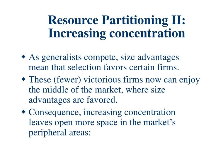 Resource Partitioning II: