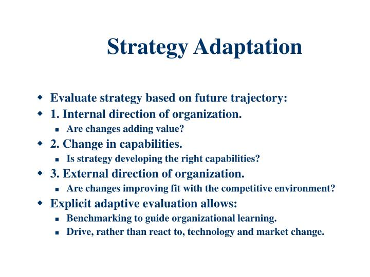 Strategy Adaptation