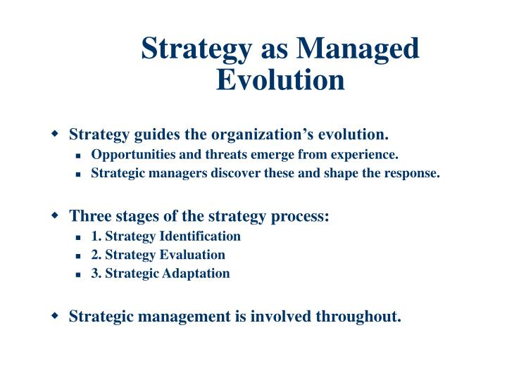 Strategy as Managed Evolution