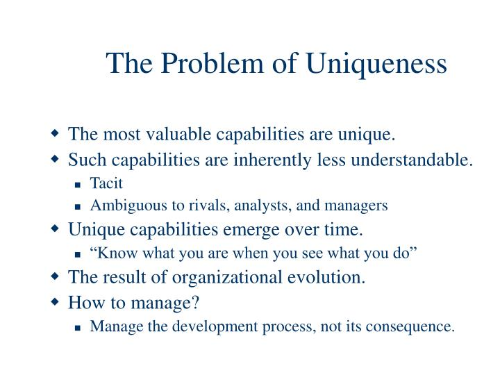 The Problem of Uniqueness