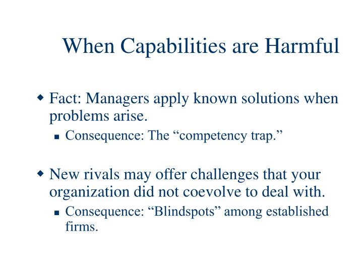 When Capabilities are Harmful