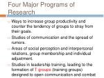 four major programs of research