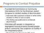 programs to combat prejudice