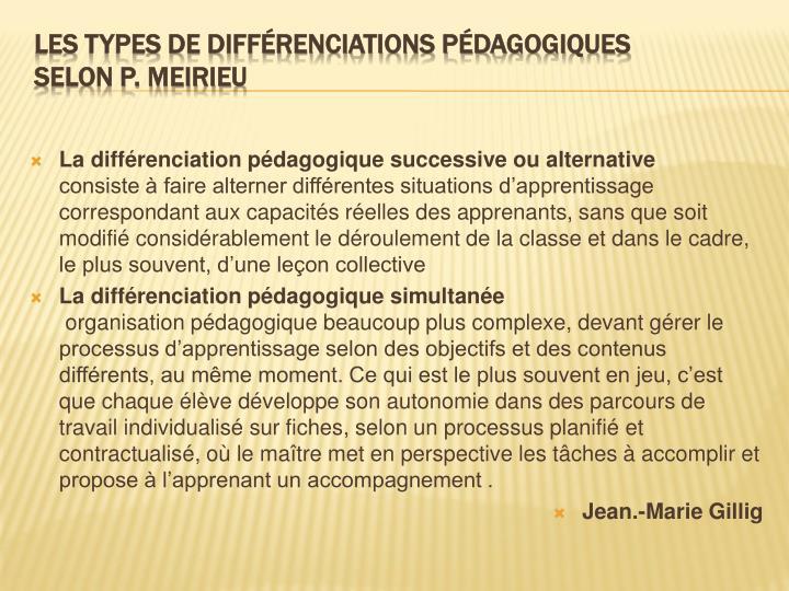La différenciation pédagogique successive ou alternative