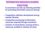 information resource sharing functions
