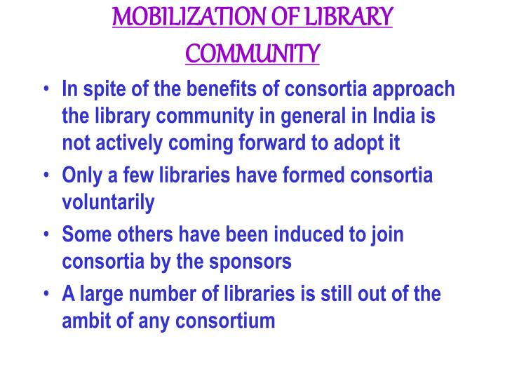 MOBILIZATION OF LIBRARY COMMUNITY