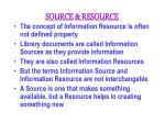 source resource