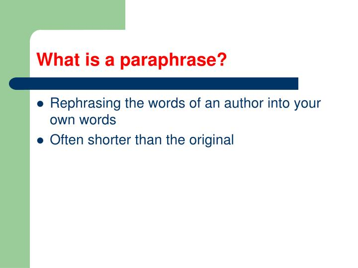 What is a paraphrase?
