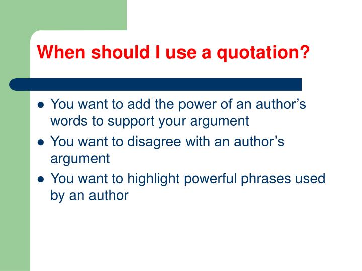 When should I use a quotation?