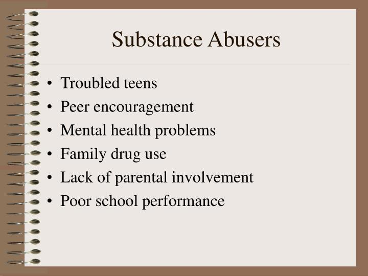 Substance Abusers