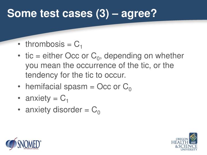 Some test cases (3) – agree?