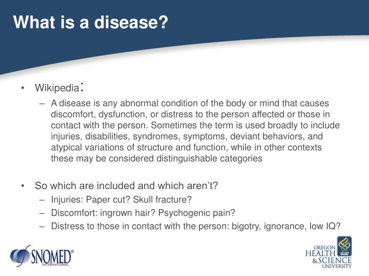 What is a disease?