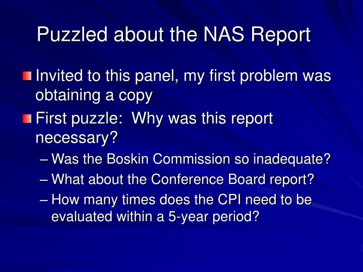 Puzzled about the NAS Report
