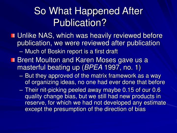 So What Happened After Publication?