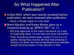 so what happened after publication