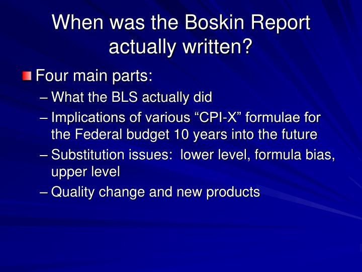 When was the Boskin Report actually written?