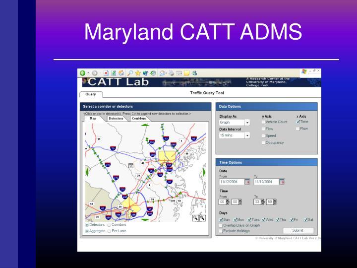 Maryland CATT ADMS