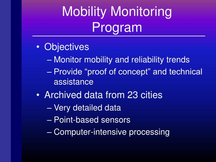 Mobility Monitoring
