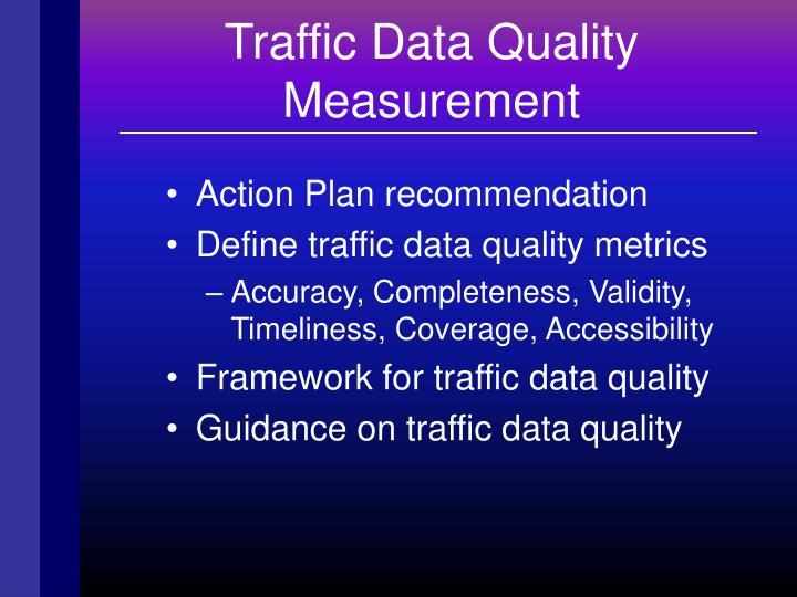 Traffic Data Quality Measurement