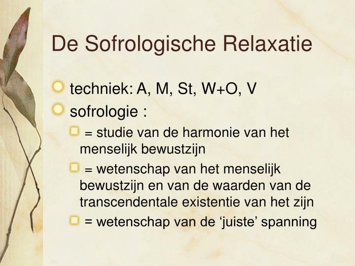 De Sofrologische Relaxatie