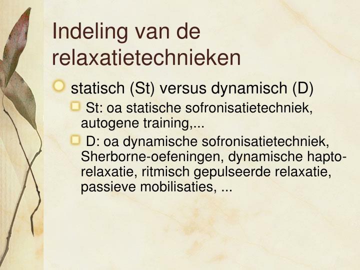 Indeling van de relaxatietechnieken