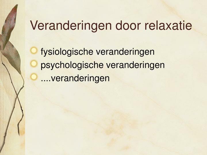 Veranderingen door relaxatie