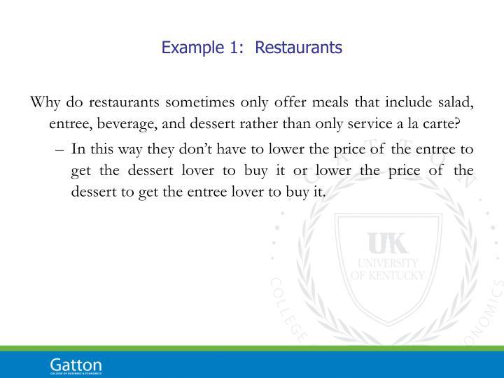 Example 1:  Restaurants