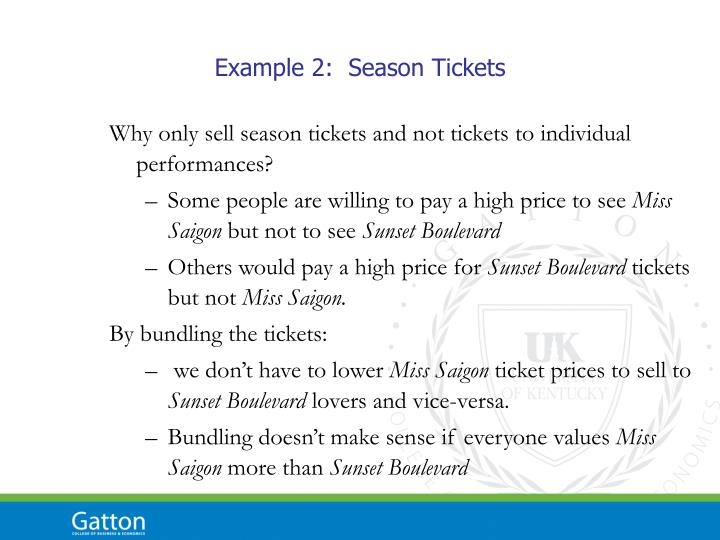 Example 2:  Season Tickets