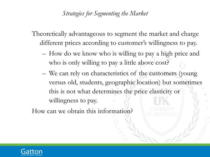 Strategies for Segmenting the Market