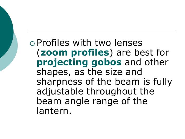 Profiles with two lenses (