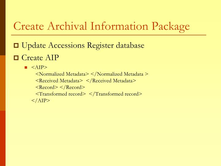 Create Archival Information Package