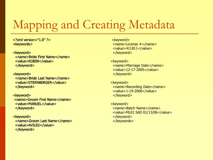 Mapping and Creating Metadata