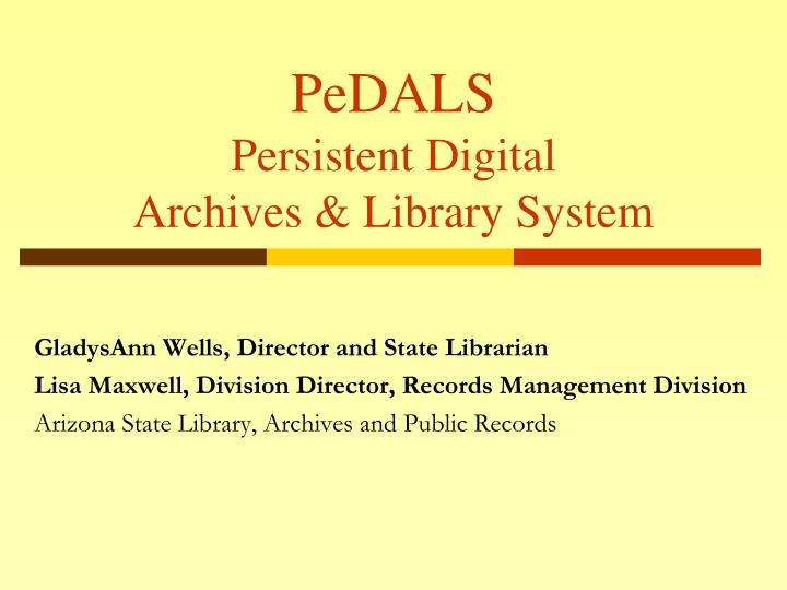 Pedals persistent digital archives library system