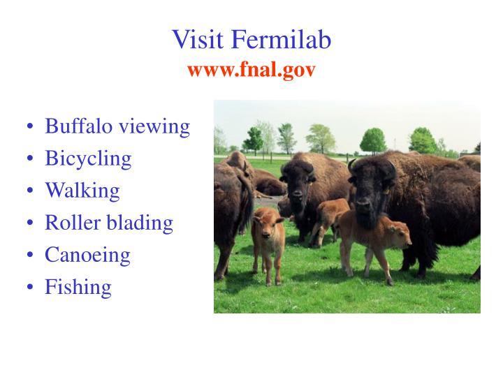 Visit Fermilab