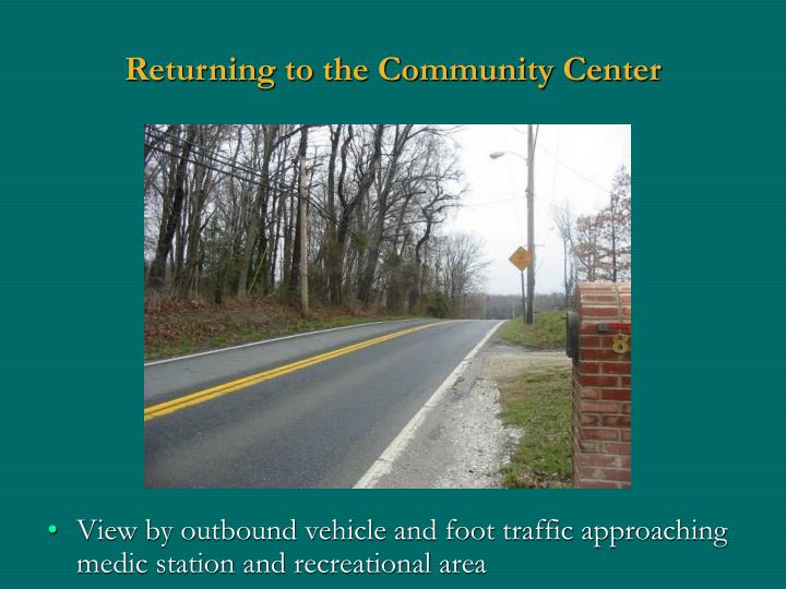 Returning to the Community Center