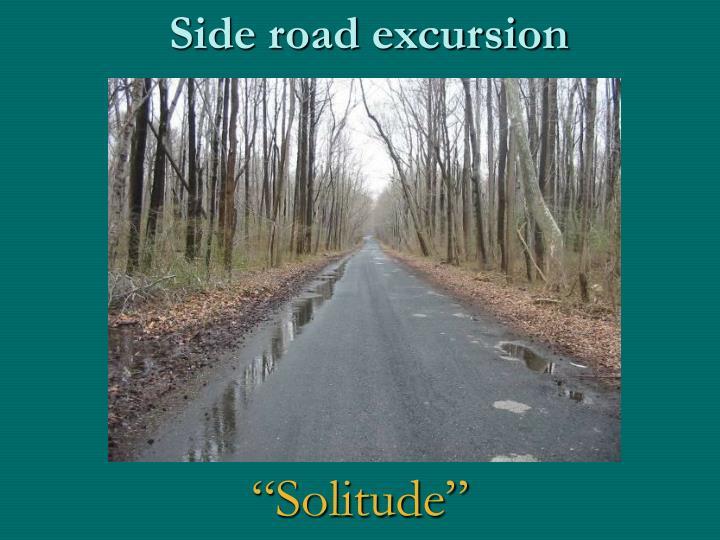 Side road excursion