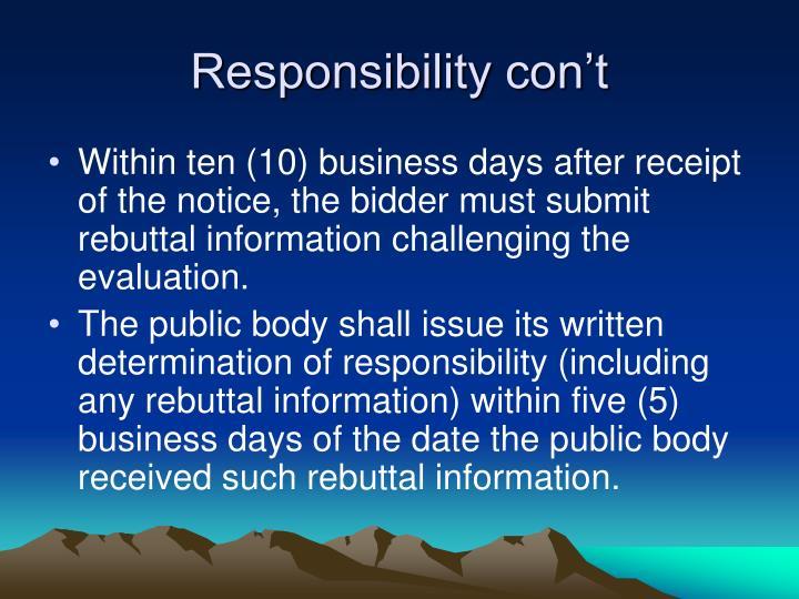 Responsibility con't