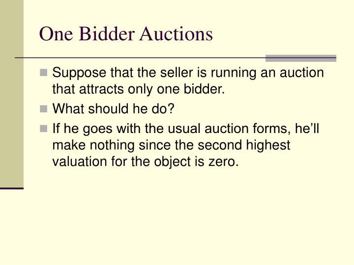 One Bidder Auctions