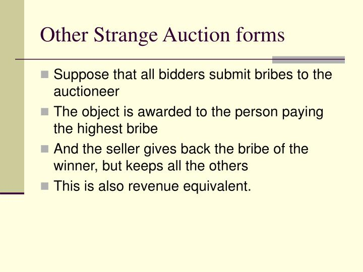 Other Strange Auction forms