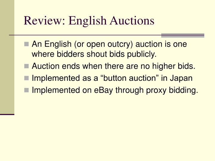 Review: English Auctions