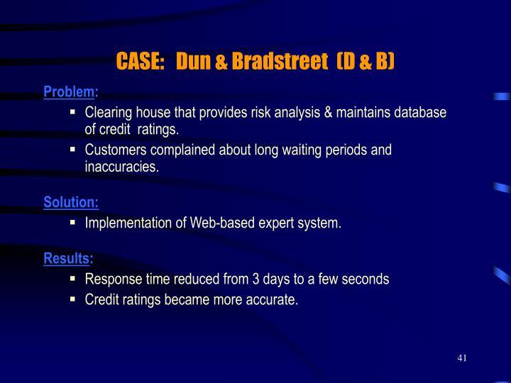 CASE:   Dun & Bradstreet  (D & B)