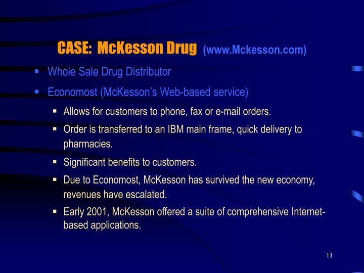 CASE:  McKesson Drug