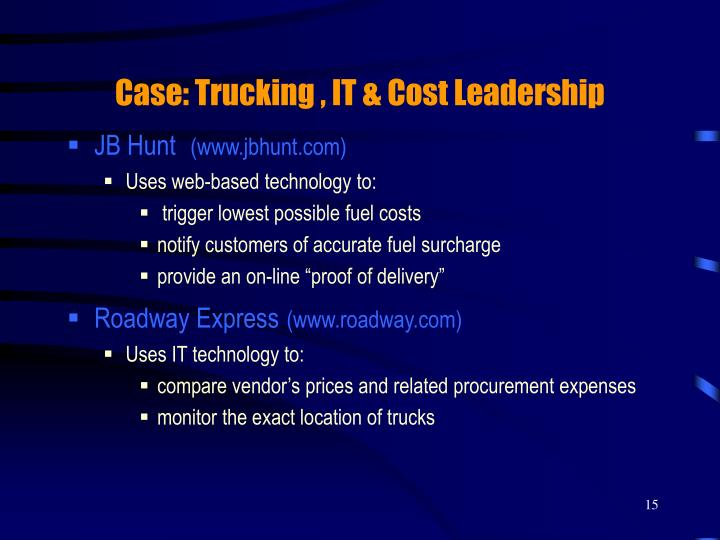 Case: Trucking , IT & Cost Leadership