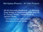 bid option process d7 pilot projects